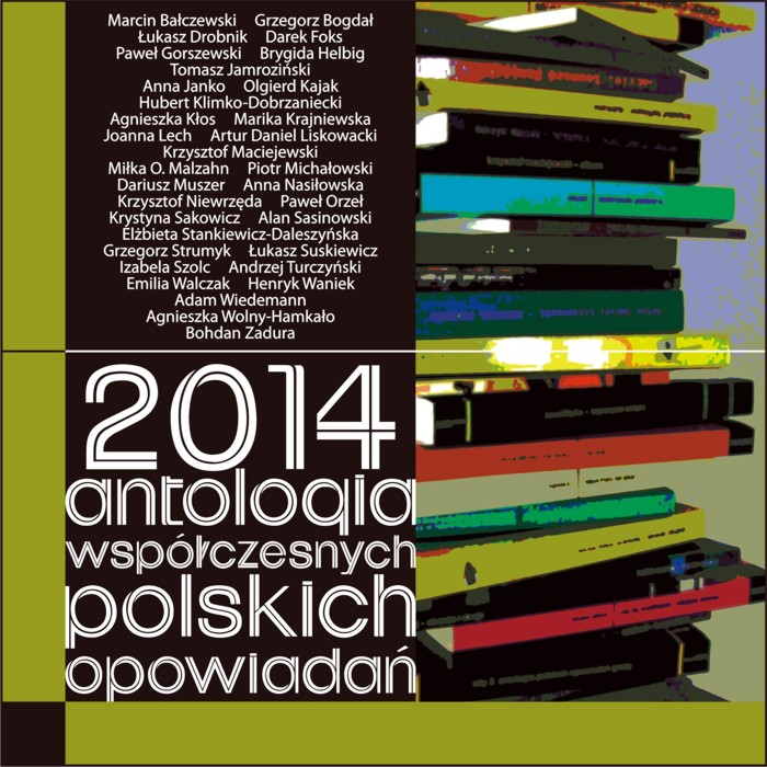 2014. Antologia współczesnych polskich opowiadań